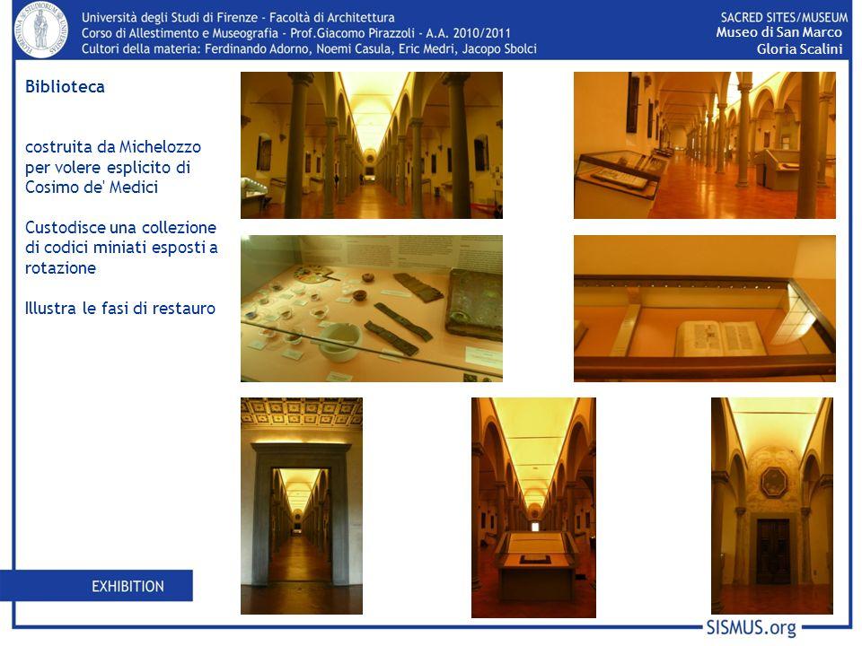 Biblioteca costruita da Michelozzo per volere esplicito di Cosimo de' Medici Custodisce una collezione di codici miniati esposti a rotazione Illustra