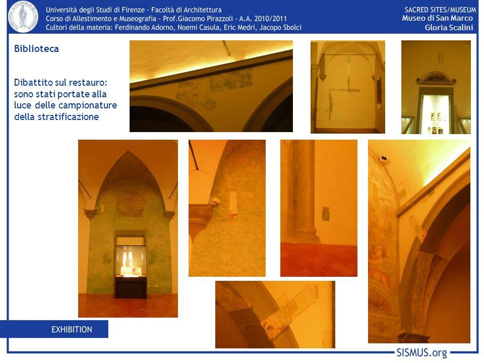 Biblioteca Dibattito sul restauro: sono stati portate alla luce delle campionature della stratificazione Museo di San Marco Gloria Scalini