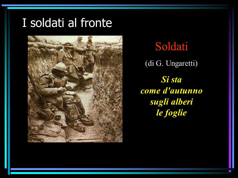 IV F La prima guerra mondiale12 I soldati al fronte Soldati (di G.