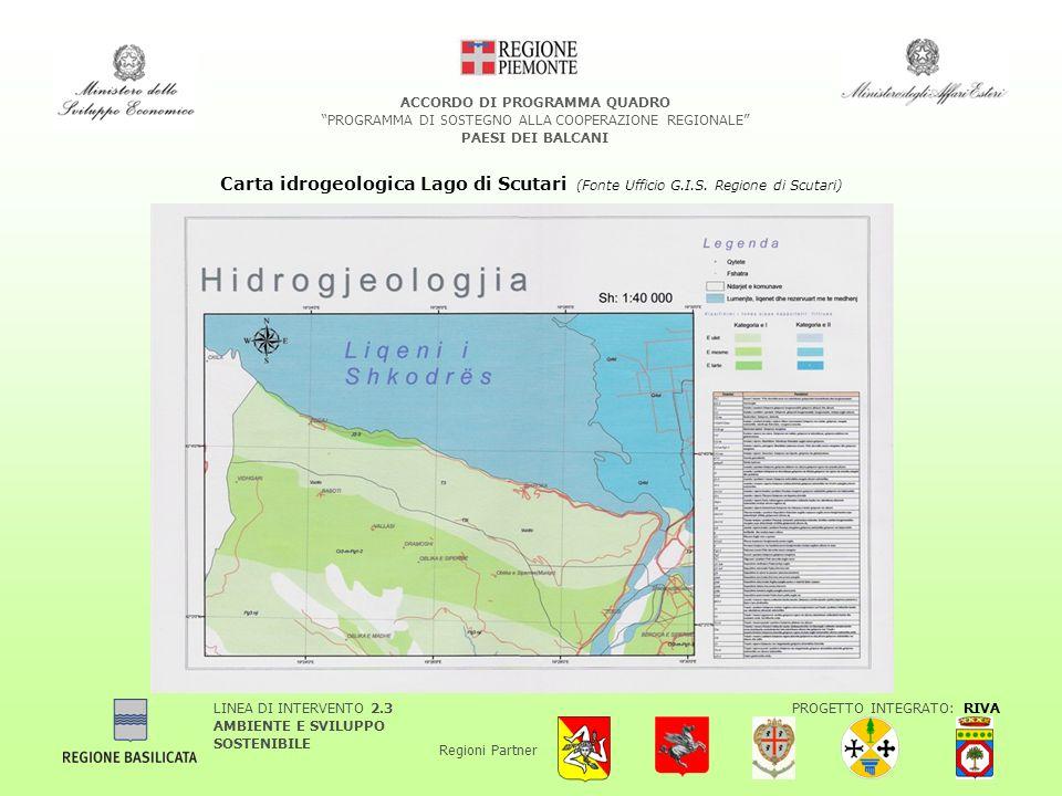 LINEA DI INTERVENTO 2.3 AMBIENTE E SVILUPPO SOSTENIBILE PROGETTO INTEGRATO: RIVA Regioni Partner ACCORDO DI PROGRAMMA QUADRO PROGRAMMA DI SOSTEGNO ALLA COOPERAZIONE REGIONALE PAESI DEI BALCANI Carta idrogeologica Lago di Scutari (Fonte Ufficio G.I.S.