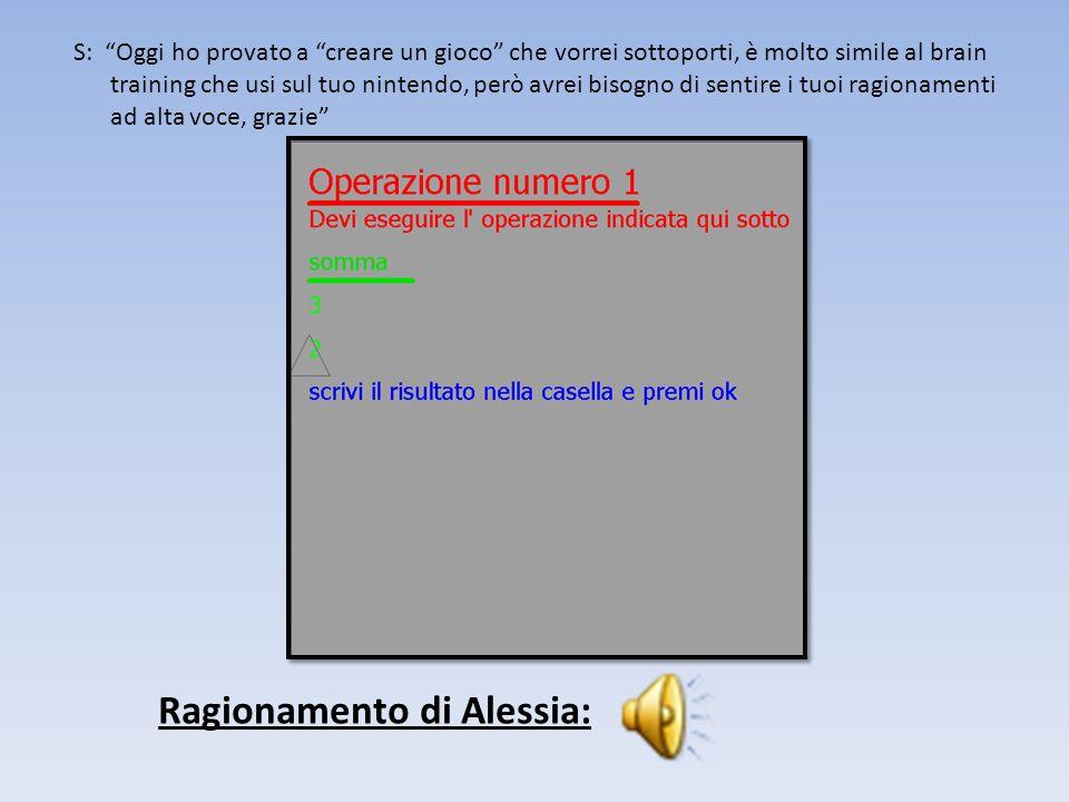 Come avrete notato, Alessia anche per fare le divisioni usa le tabelline, ma è anche da notare il fatto che le operazioni da me inventate non erano particolarmente complicate.