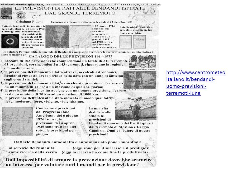 / http://www.centrometeo italiano.it/bendandi- uomo-previsioni- terremoti-luna