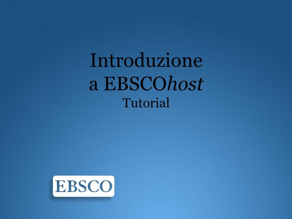 Introduzione a EBSCOhost Tutorial