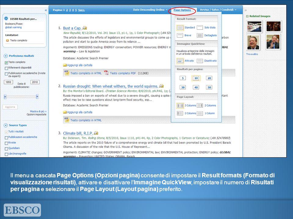 Il menu a cascata Page Options (Opzioni pagina) consente di impostare il Result formats (Formato di visualizzazione risultati), attivare e disattivare