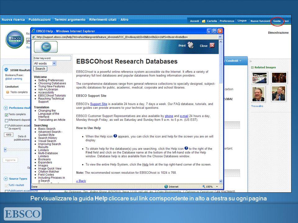 Per visualizzare la guida Help cliccare sul link corrispondente in alto a destra su ogni pagina.