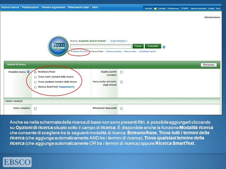 Anche se nella schermata della ricerca di base non sono presenti filtri, è possibile aggiungerli cliccando su Opzioni di ricerca situato sotto il camp