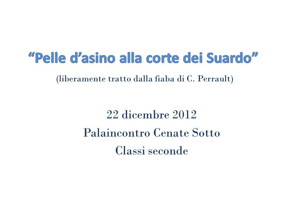 22 dicembre 2012 Palaincontro Cenate Sotto Classi seconde