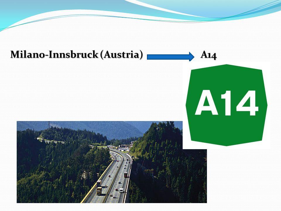 Milano-Innsbruck (Austria) A14 Milano-Innsbruck (Austria) A14