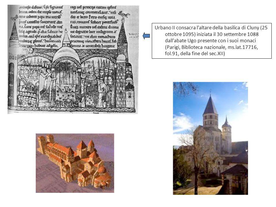 Urbano II consacra laltare della basilica di Cluny (25 ottobre 1095) iniziata il 30 settembre 1088 dallabate Ugo presente con i suoi monaci (Parigi, B