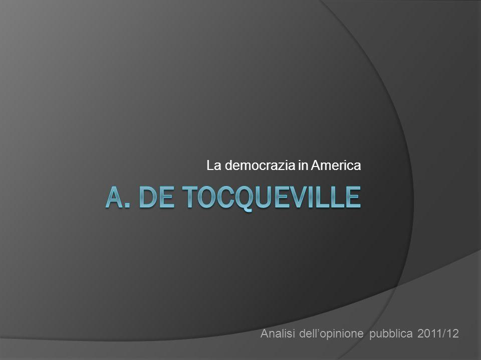 La democrazia in America Analisi dellopinione pubblica 2011/12