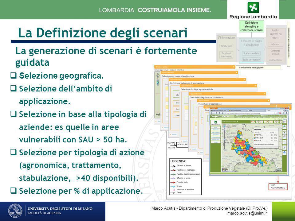 La Definizione degli scenari Marco Acutis - Dipartimento di Produzione Vegetale (Di.Pro.Ve.) marco.acutis@unimi.it Selezione geografica. Selezione del