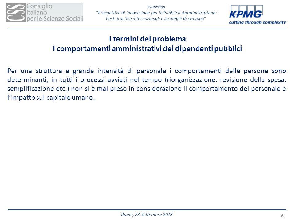 Workshop Prospettive di innovazione per la Pubblica Amministrazione: best practice internazionali e strategie di sviluppo 6 Roma, 23 Settembre 2013 Pe