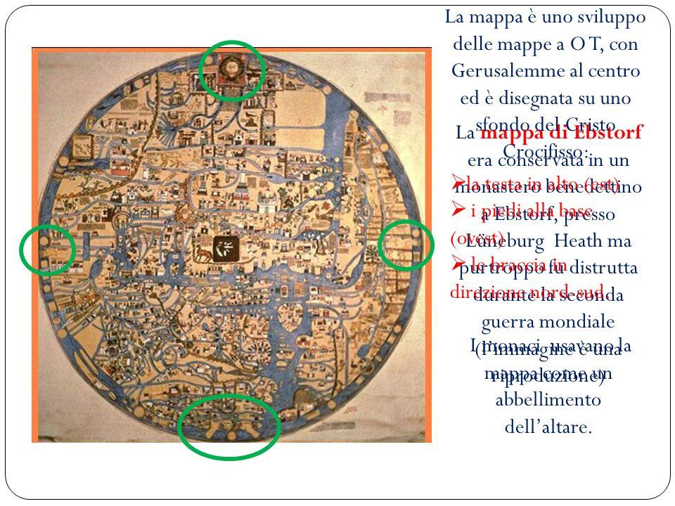 La mappa di Ebstorf era conservata in un monastero benedettino a Ebstorf, presso Lüneburg Heath ma purtroppo fu distrutta durante la seconda guerra mo