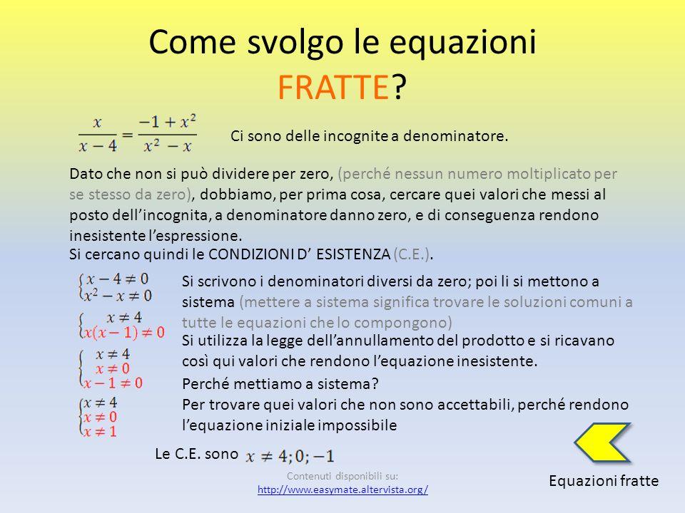 Equazioni FRATTE Definizione Come svolgo le equazioni fratte?svolgo Termini correlati Sono unuguaglianza fra due espressioni algebriche. Queste due es