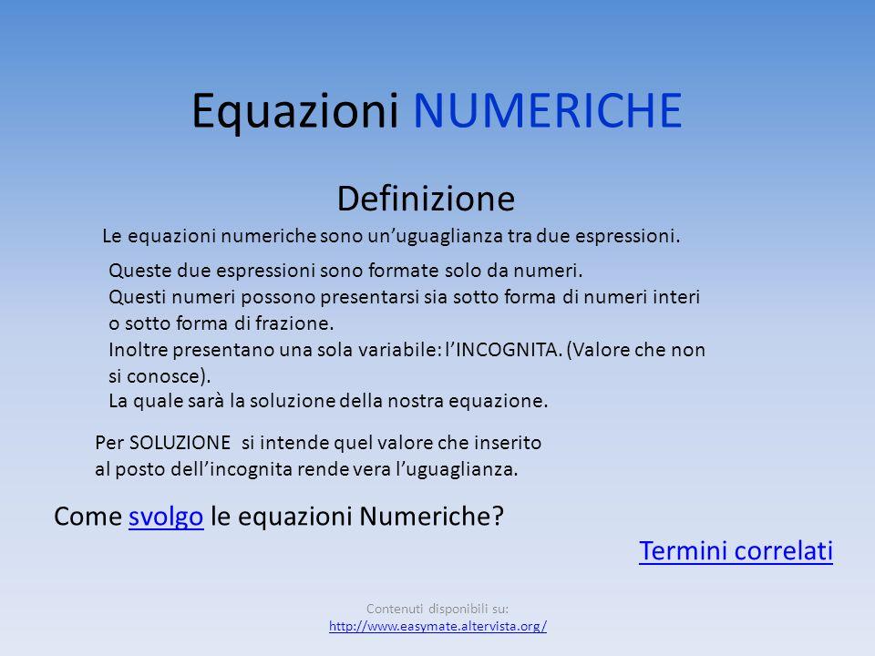 Argomenti approfonditi: -Equazioni numericheEquazioni numeriche -Equazioni letteraliEquazioni letterali -Equazioni fratteEquazioni fratte Contenuti di