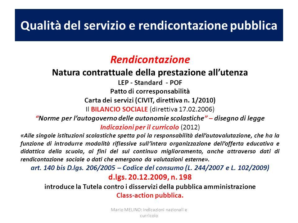 Qualità del servizio e rendicontazione pubblica Rendicontazione Natura contrattuale della prestazione allutenza LEP - Standard - POF Patto di correspo
