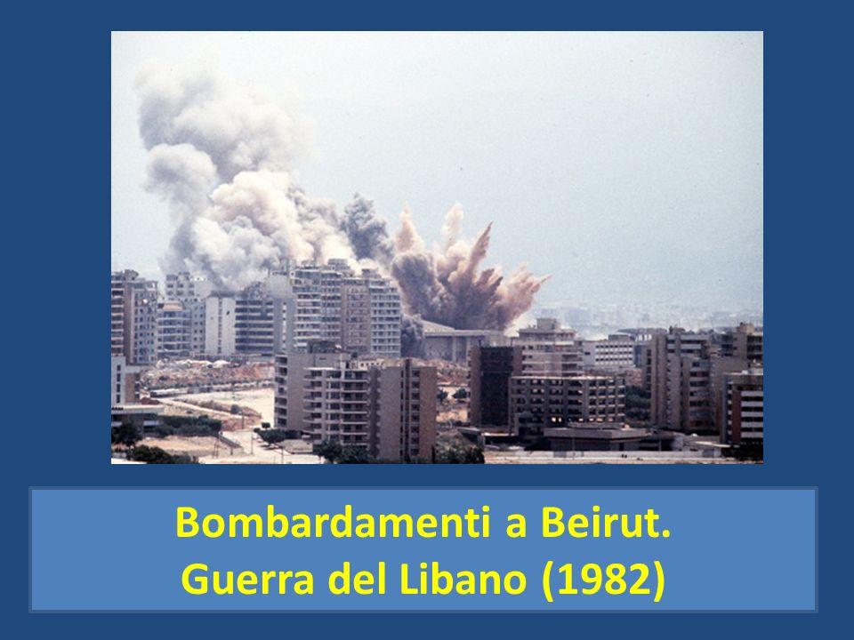 Bombardamenti a Beirut. Guerra del Libano (1982)