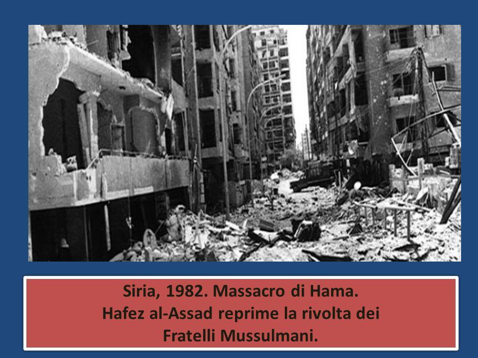 Siria, 1982. Massacro di Hama. Hafez al-Assad reprime la rivolta dei Fratelli Mussulmani. Siria, 1982. Massacro di Hama. Hafez al-Assad reprime la riv