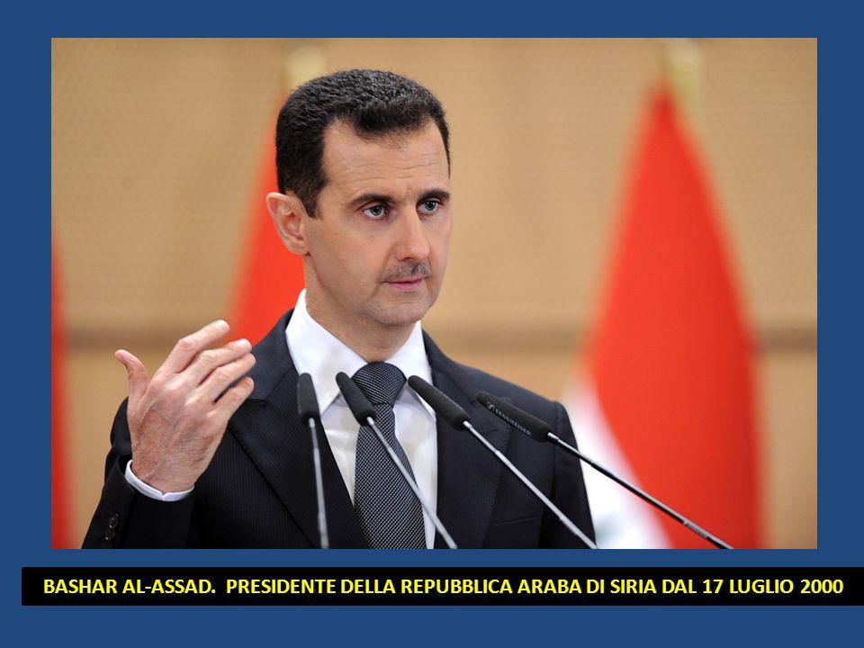 BASHAR AL-ASSAD. PRESIDENTE DELLA REPUBBLICA ARABA DI SIRIA DAL 17 LUGLIO 2000