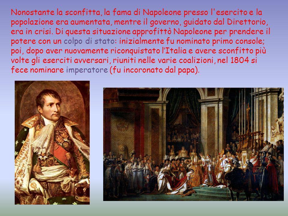 Nonostante la sconfitta, la fama di Napoleone presso l'esercito e la popolazione era aumentata, mentre il governo, guidato dal Direttorio, era in cris