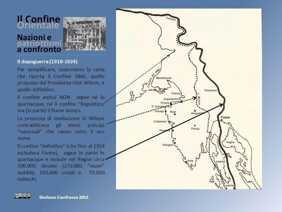 Il Confine Orientale Nazioni e patriottismi a confronto Il dopoguerra (1918-1924) Per semplificare, osserviamo la carta che riporta il Confine 1866, quello proposto dal Presidente USA Wilson, e quello definitivo.