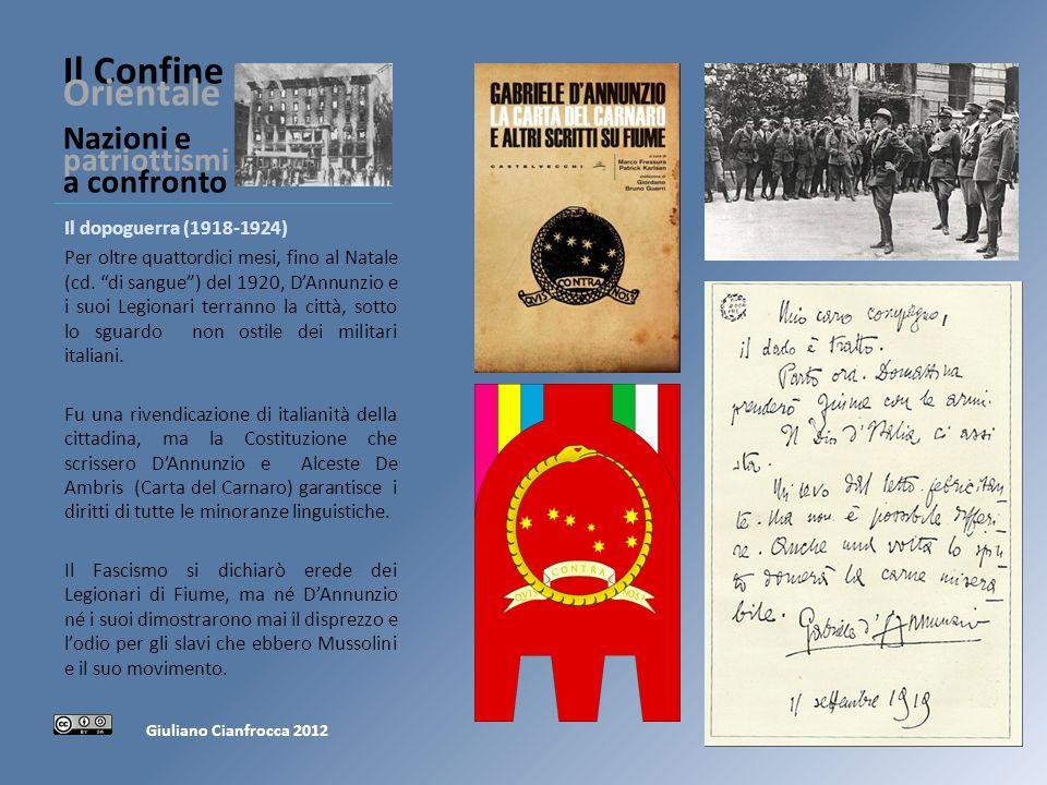 Il Confine Orientale Nazioni e patriottismi a confronto Il dopoguerra (1918-1924) Per oltre quattordici mesi, fino al Natale (cd.