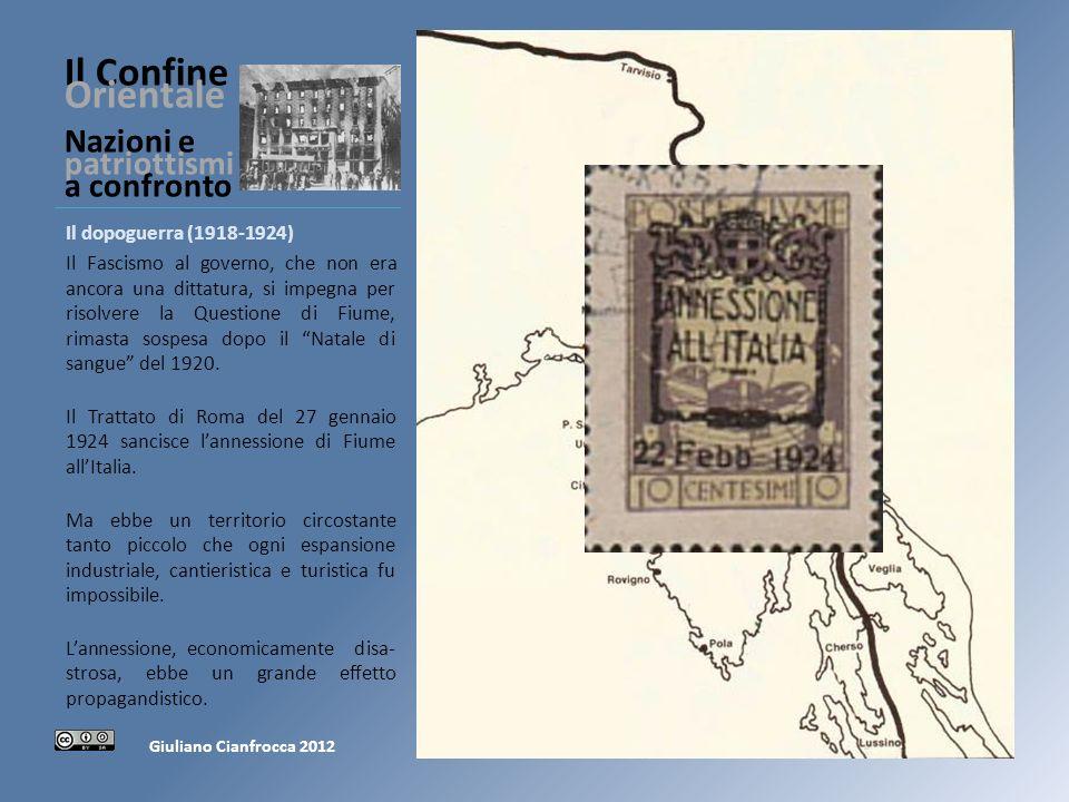 Il Confine Orientale Nazioni e patriottismi a confronto Il dopoguerra (1918-1924) Il Fascismo al governo, che non era ancora una dittatura, si impegna per risolvere la Questione di Fiume, rimasta sospesa dopo il Natale di sangue del 1920.