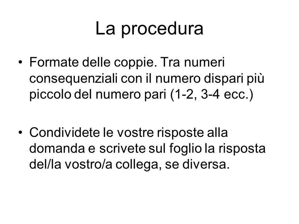 La procedura Formate delle coppie. Tra numeri consequenziali con il numero dispari più piccolo del numero pari (1-2, 3-4 ecc.) Condividete le vostre r