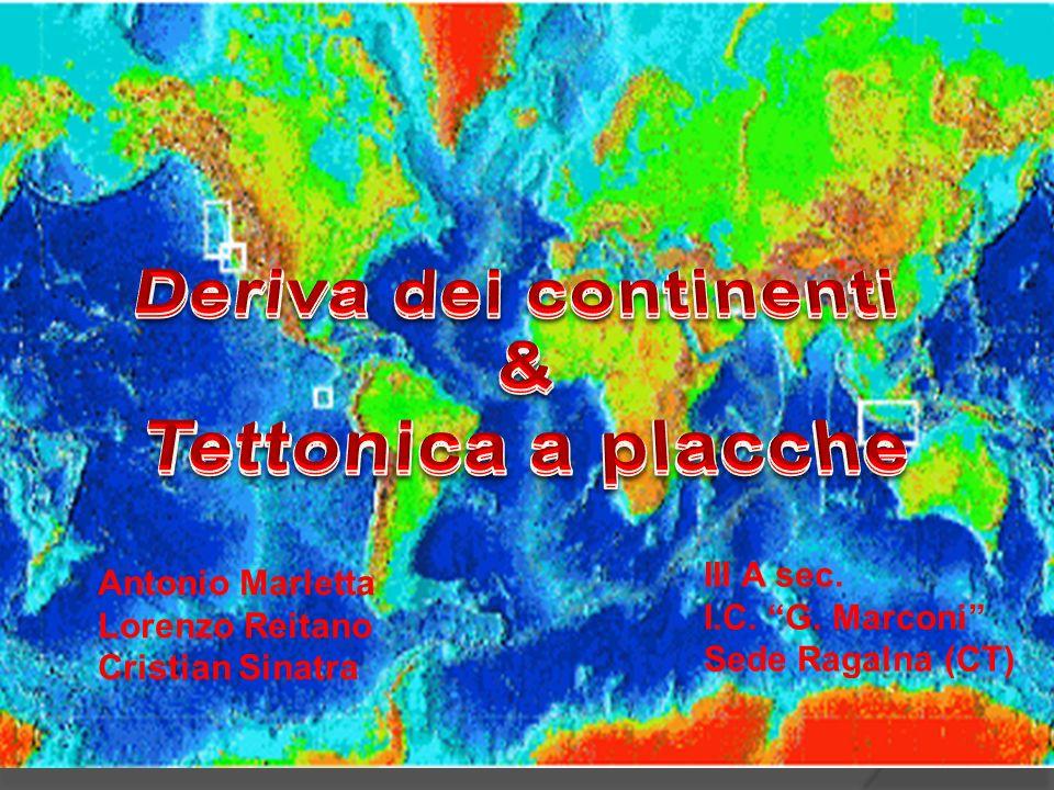 Antonio Marletta Lorenzo Reitano Cristian Sinatra III A sec. I.C. G. Marconi Sede Ragalna (CT)