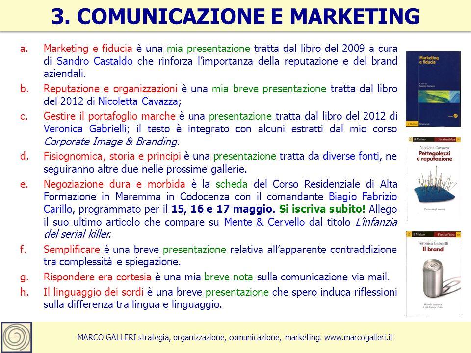 a.Marketing e fiducia è una mia presentazione tratta dal libro del 2009 a cura di Sandro Castaldo che rinforza limportanza della reputazione e del brand aziendali.