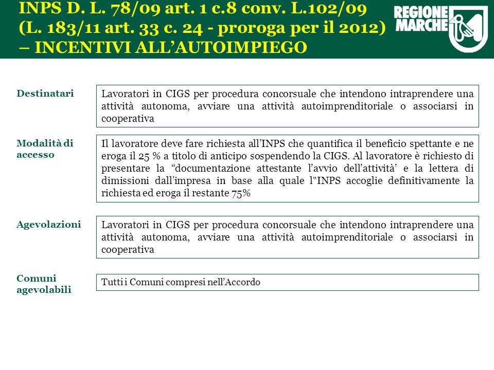 INPS D. L. 78/09 art. 1 c.8 conv. L.102/09 (L.
