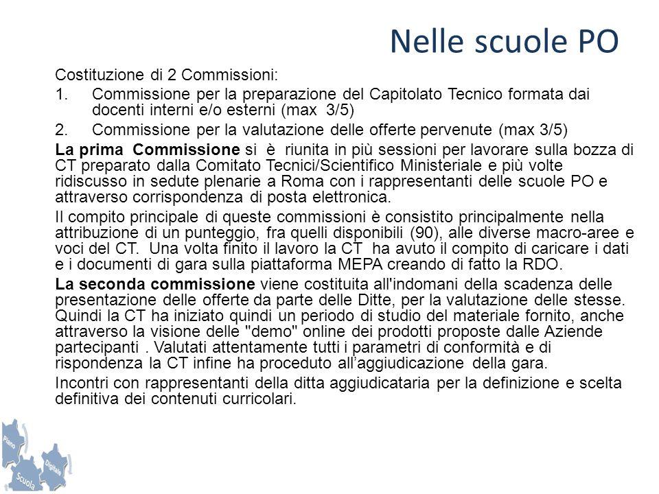 Nelle scuole PO Costituzione di 2 Commissioni: 1.Commissione per la preparazione del Capitolato Tecnico formata dai docenti interni e/o esterni (max 3