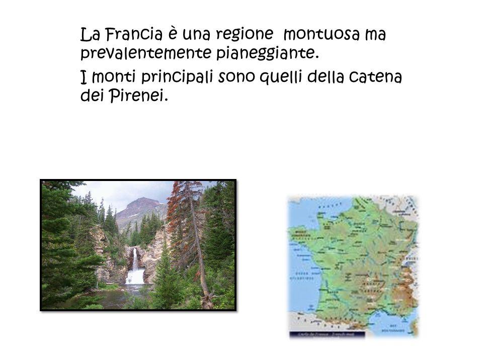 La Francia è una regione montuosa ma prevalentemente pianeggiante. I monti principali sono quelli della catena dei Pirenei.