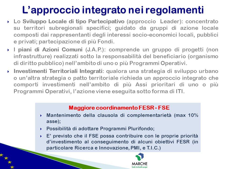 Lo Sviluppo Locale di tipo Partecipativo (approccio Leader): concentrato su territori subregionali specifici; guidato da gruppi di azione locale compo