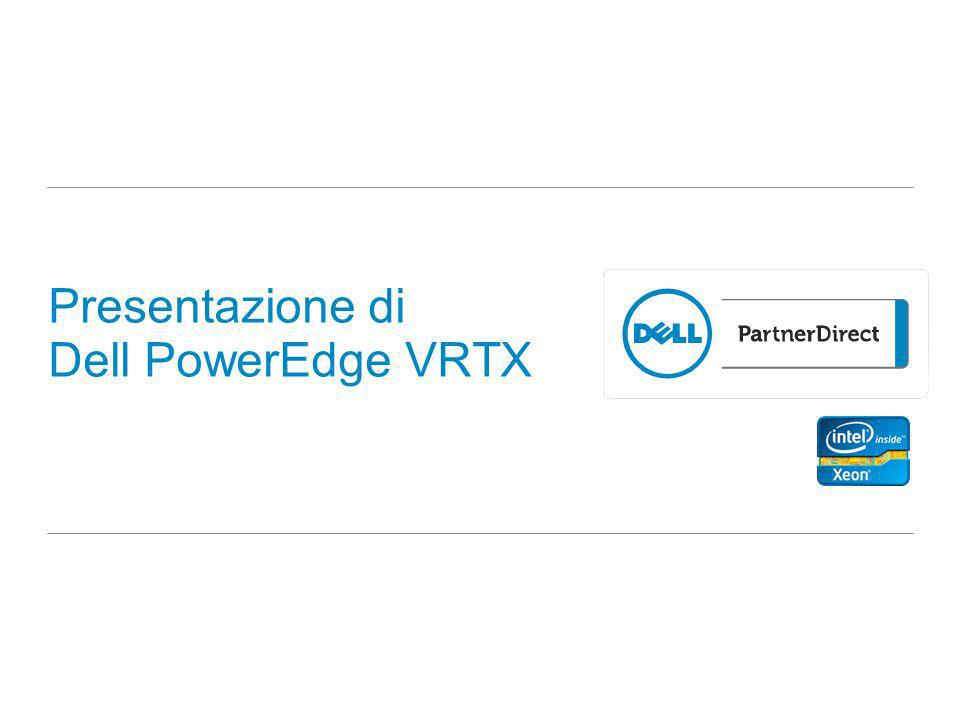 Presentazione di Dell PowerEdge VRTX