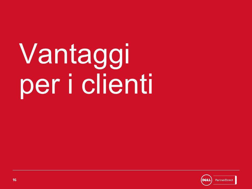 16 Vantaggi per i clienti