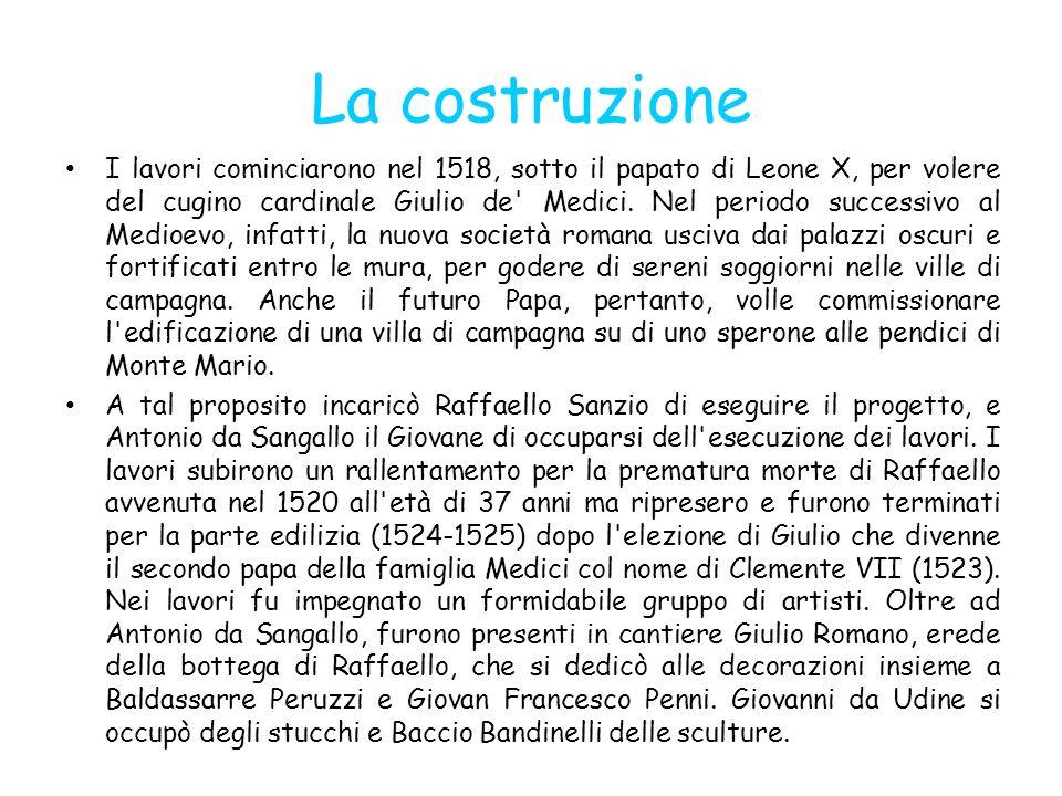 La costruzione I lavori cominciarono nel 1518, sotto il papato di Leone X, per volere del cugino cardinale Giulio de' Medici. Nel periodo successivo a