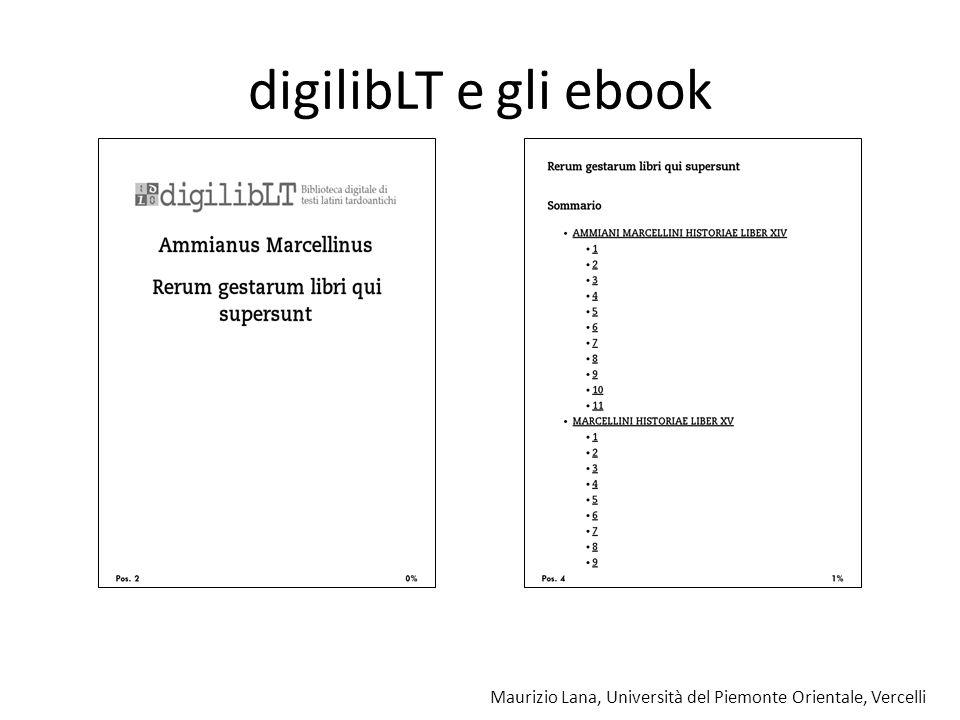 Maurizio Lana, Università del Piemonte Orientale, Vercelli digilibLT e gli ebook