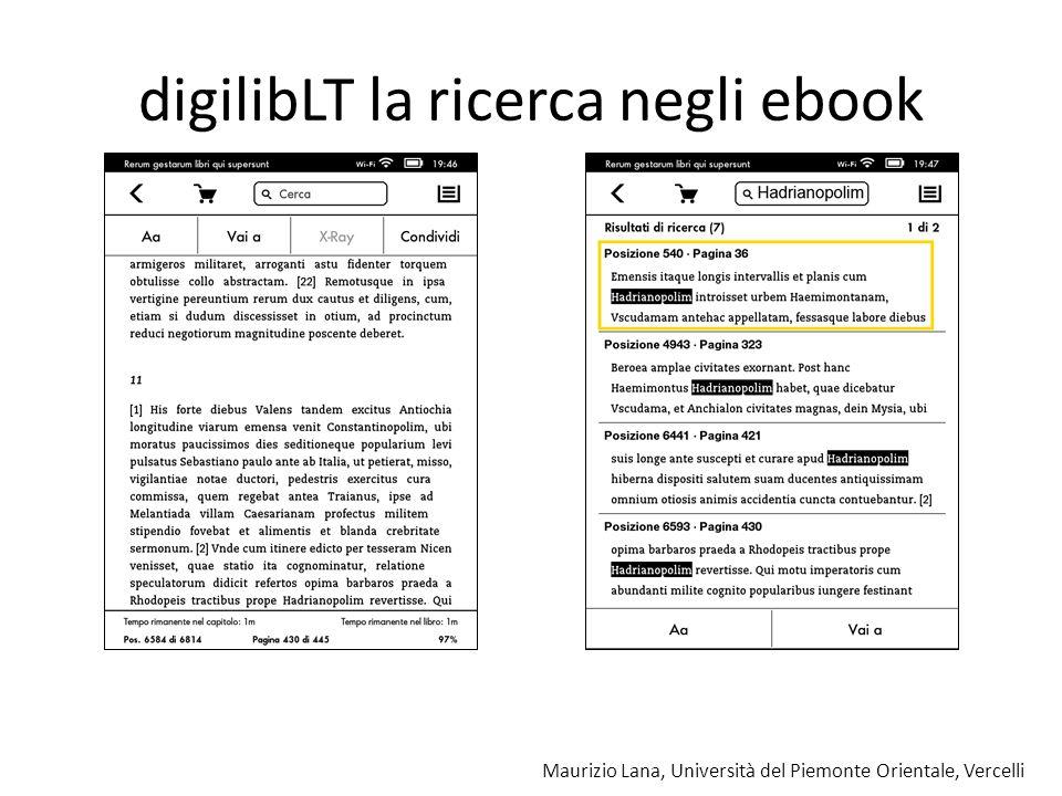 Maurizio Lana, Università del Piemonte Orientale, Vercelli digilibLT la ricerca negli ebook