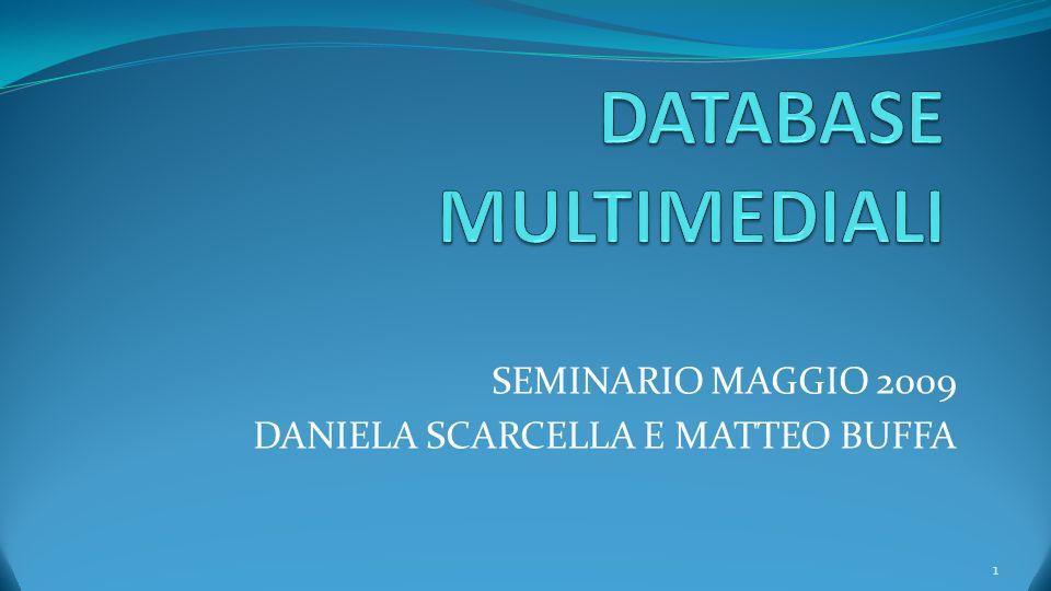 SEMINARIO MAGGIO 2009 DANIELA SCARCELLA E MATTEO BUFFA 1