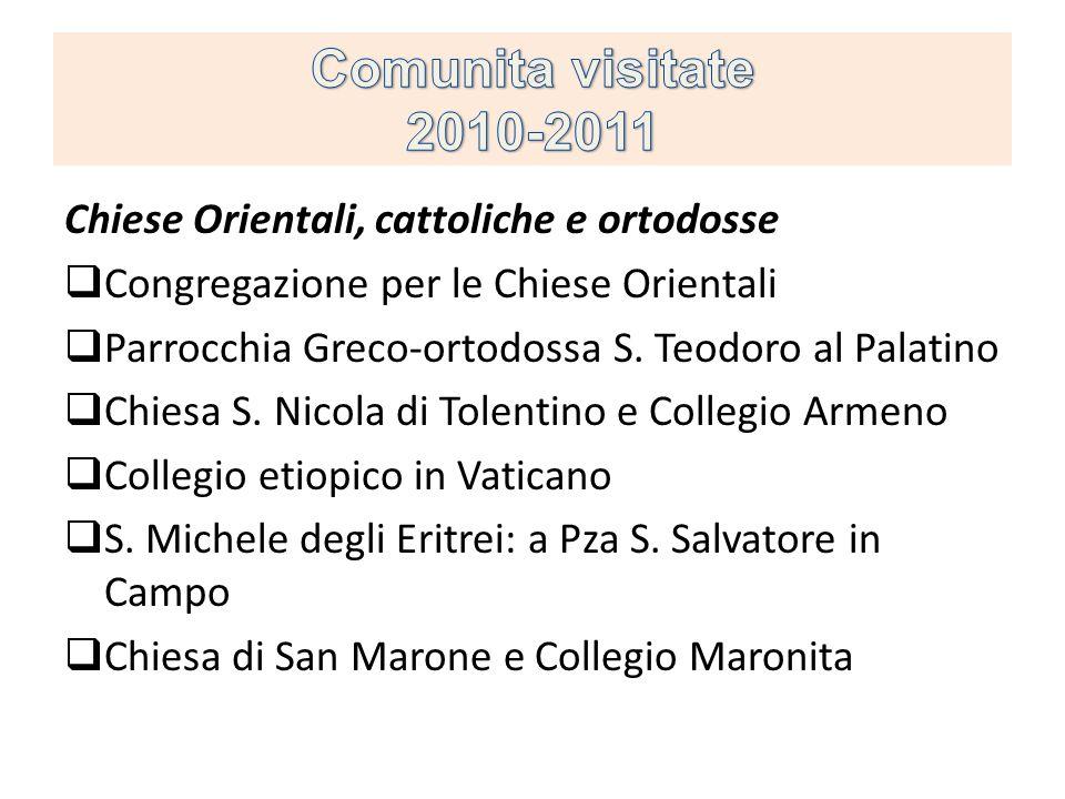 Chiese Orientali, cattoliche e ortodosse Congregazione per le Chiese Orientali Parrocchia Greco-ortodossa S.