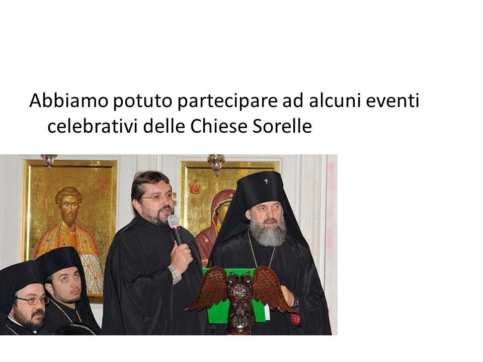 Abbiamo potuto partecipare ad alcuni eventi celebrativi delle Chiese Sorelle
