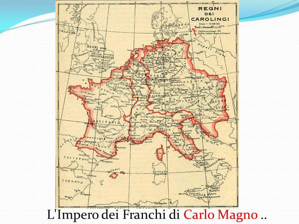 L'Impero dei Franchi di Carlo Magno..
