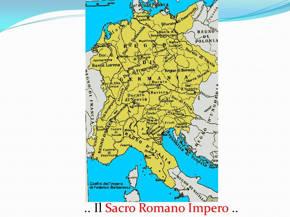 .. Il Sacro Romano Impero..