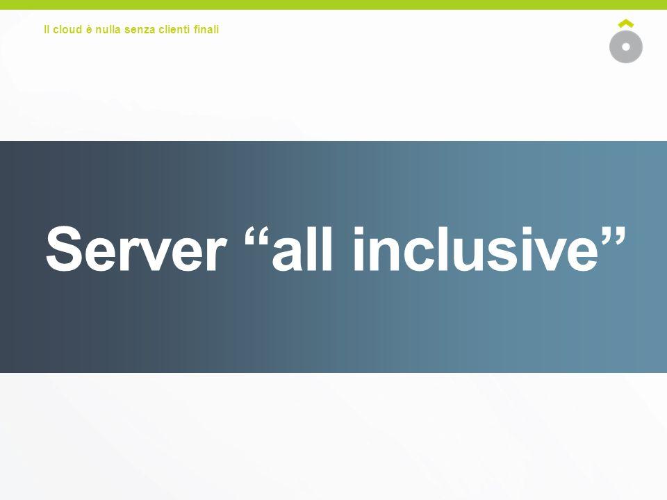 Server all inclusive