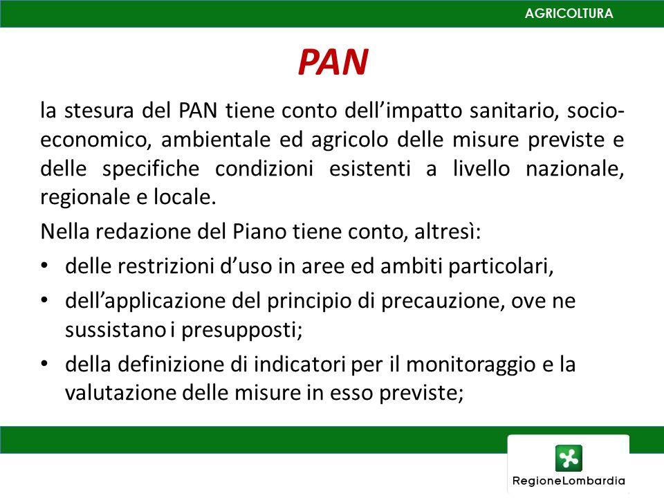 PAN la stesura del PAN tiene conto dellimpatto sanitario, socio- economico, ambientale ed agricolo delle misure previste e delle specifiche condizioni