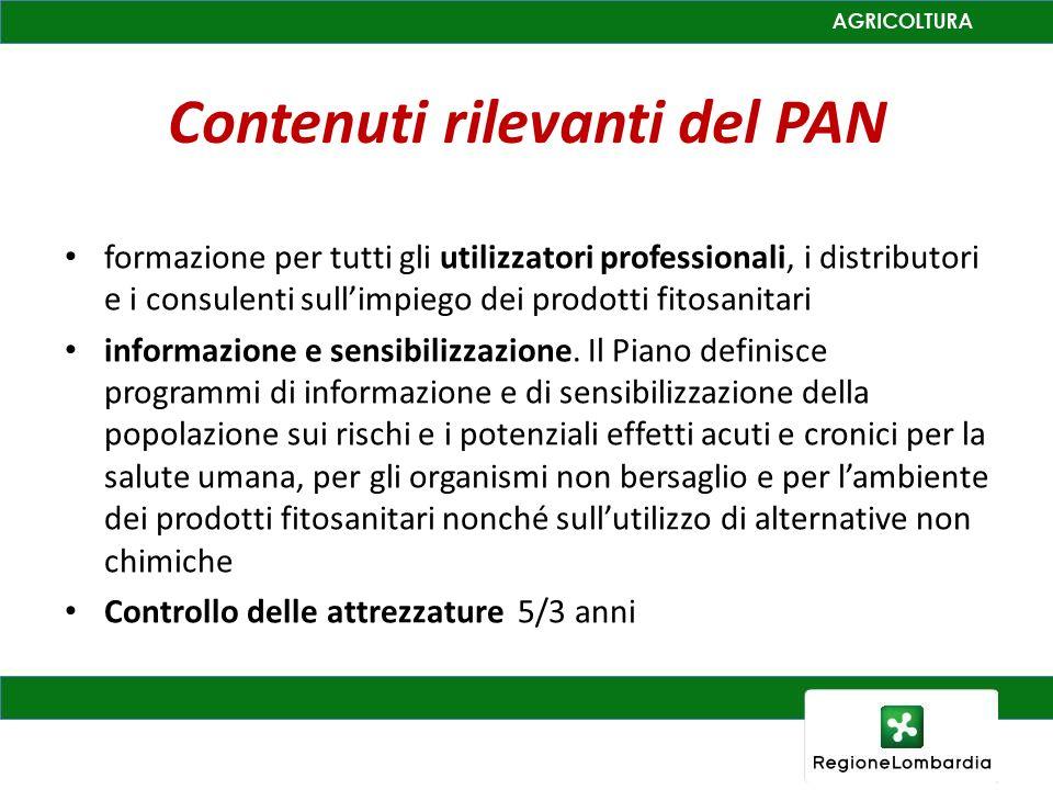 Contenuti rilevanti del PAN formazione per tutti gli utilizzatori professionali, i distributori e i consulenti sullimpiego dei prodotti fitosanitari informazione e sensibilizzazione.