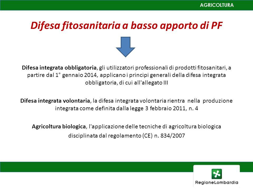 Difesa fitosanitaria a basso apporto di PF Difesa integrata obbligatoria, gli utilizzatori professionali di prodotti fitosanitari, a partire dal 1° ge