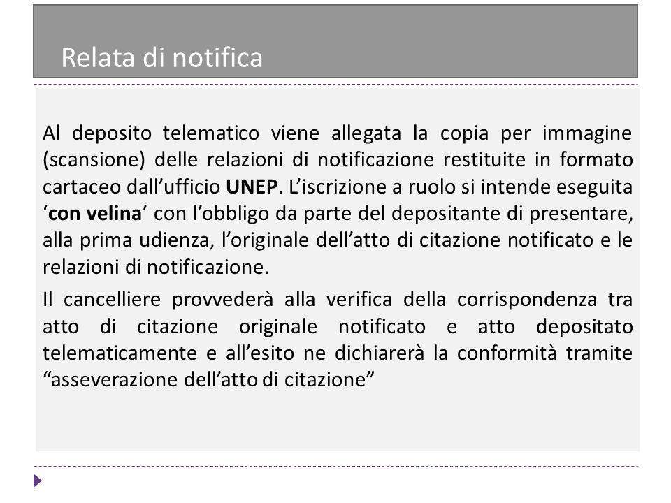 Relata di notifica Al deposito telematico viene allegata la copia per immagine (scansione) delle relazioni di notificazione restituite in formato cart