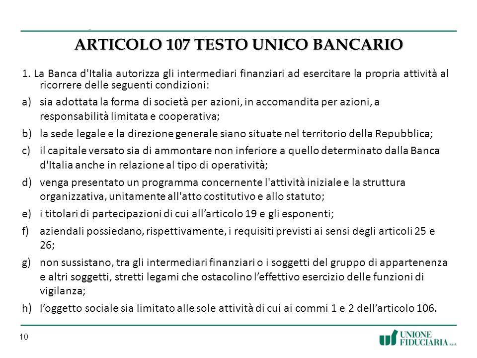 10 ARTICOLO 107 TESTO UNICO BANCARIO 1.